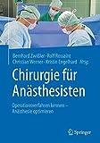 Chirurgie für Anästhesisten: Operationsverfahren kennen - Anästhesie optimieren