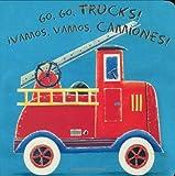 Image de Go, Go, Trucks!/Vamos, Vamos, Camiones!