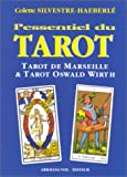 Image de L'essentiel du tarot : Tarot de Marseille - Tarot Oswald Wirth
