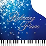 Relaxing Piano BEST - Disney Collection