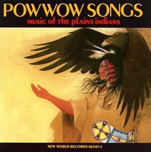 Pow Wow Songs-Music of the Plains Indians