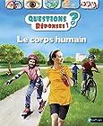 Le corps humain - Questions/Réponses - doc dès 7 ans (04)