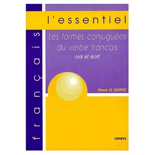 Les formes conjuguées du verbe français, oral et écrit