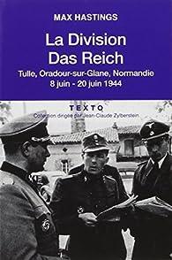 La division Das Reich par Max Hastings