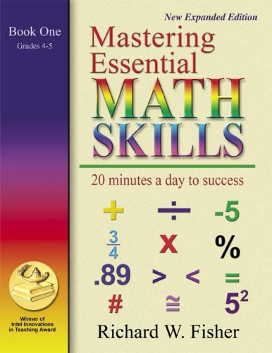 Mastering Essential Math Skills, Book One: Grades 4 and 5: 20 Minutes a Day to Success