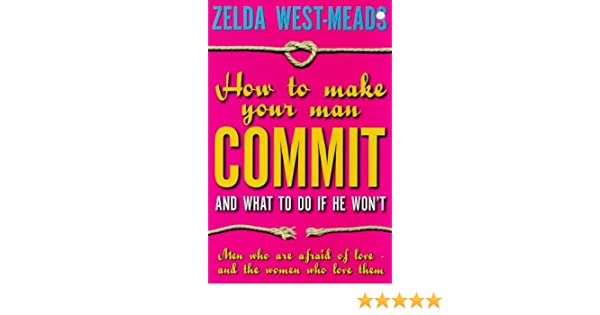 how to make your man commit