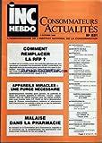 Telecharger Livres INC HEBDO CONSOMMATEURS ACTUALITES No 521 du 03 10 1986 COMMENT REMPLACER LA RFP APPAREILS MIRACLES MALAISE DANS LA PHARMACIE CONCURRENCE SECURITE SOCIALE ATTENTATS SNCF ECONOMIES D ENERGIE DISTRIBUTION INNOVATION BANCAIRES GAZ NUCLEAIRE TELEVISION CARTES BANCAIRES PARAPHARMACIE ENSEIGNEMENT POLLUTION AUTOPHONING AUTOMOBILES REIMPORTEES O C D E (PDF,EPUB,MOBI) gratuits en Francaise