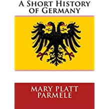 A Short History of Germany