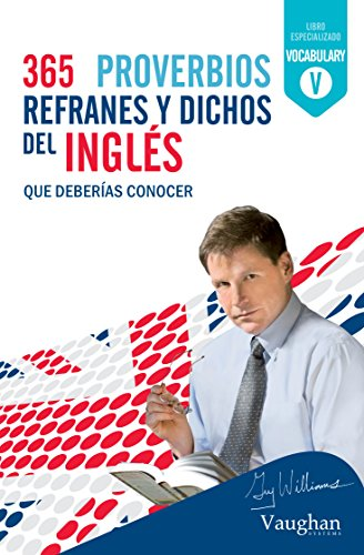 365 dichos en inglés eBook: Williams, Guy: Amazon.es: Tienda Kindle