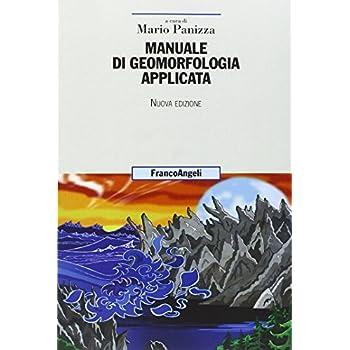 Manuale Di Geomorfologia Applicata