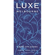 Luxe City Guide Melbourne