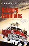 Sin City, tome 5 - Valeurs familiales - Vertige Graphic - 01/01/2000