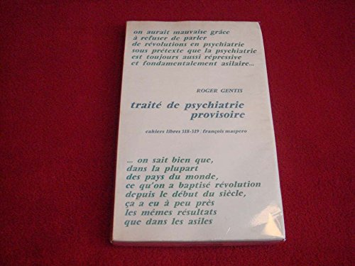 TRAITE DE PSYCHIATRIE PROVISOIRE