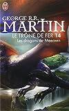 Le Trone De Fer 14 Les Dragons