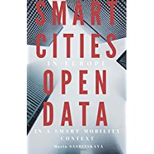 Smart Cities in Europe:  Open Data in a Smart Mobility context