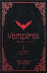 Vampires et créatures de l'autre monde T1 - Le cavalier sans tête