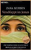 Verschleppt im Jemen: die verzweifelte Suche nach meiner Schwester Nadja - Zana Muhsen