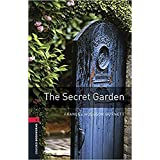 Secret garden. Oxford bookworms library. Livello 3. Con espansione online