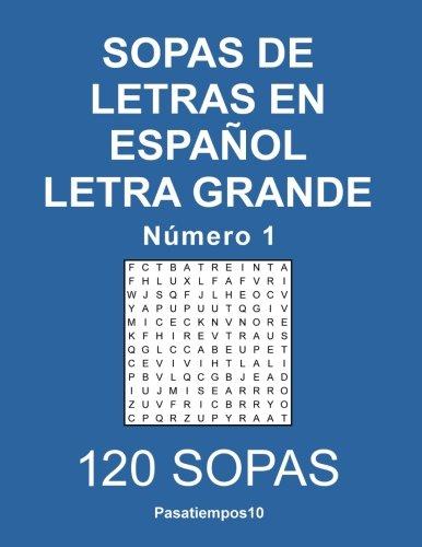 Sopas de letras en español Letra Grande - N. 1: Volume 1