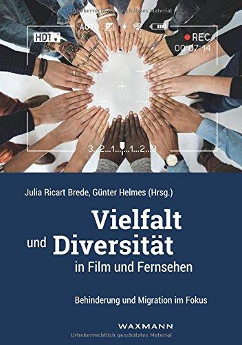 Vielfalt und Diversität in Film und Fernsehen: Behinderung und Migration im Fokus