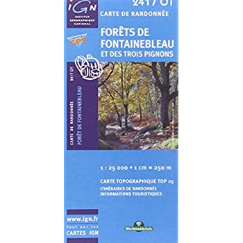 Forêt de Fontainebleau et des trois pignons : 1/25 000