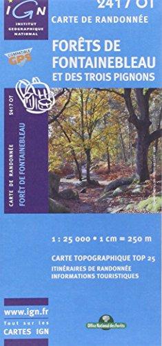Forêt de Fontainebleau et des trois pignons : 1/25 000 par Ign