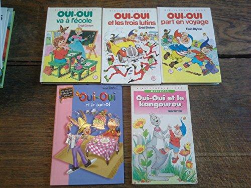 Lot de 5 livres : Oui-Oui et le lapinzé - va à l'école - et les trois lutins - part en vacances - et le kangourou -