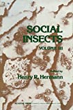 Social Insects, Volume III emphasizes the insect symbionts that represent a very complex group of organisms with very diverse habits. This volume primarily focuses on various types of bees and their sociality. This book consists of four major chapter...