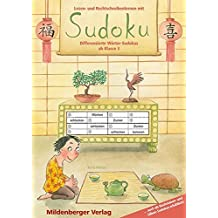 Lesen- und Rechtschreibenlernen mit Sudoku. Differenzierte Wörter-Sudokus