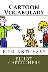 Cartoon Vocabulary: Fun and Easy: Volume 1