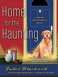 Home for the Haunting (Haunted Home Renovation) by Juliet Blackwell (2013-12-03)