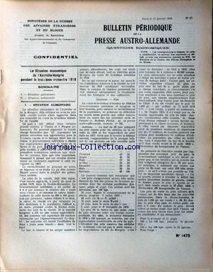 BULLETIN PERIODIQUE [No 57] du 11/01/1919 - SITUATION ALIMENTAIRE. SITUATION INDUSTRIELLE.