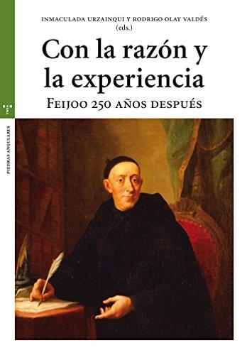 Con la razón y la experiencia (Estudios Históricos La Olmeda) por Inmaculada Urzainqui Miqueleiz
