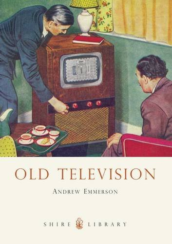 Old Television (Shire Library) by Andrew Emmerson (2009-06-10)