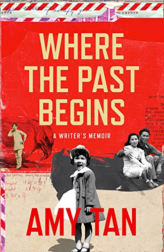 Where the Past Begins por Amy Tan