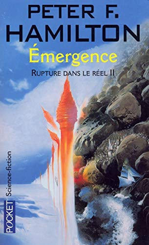 Rupture dans le réel, tome 2 : Emergence par Peter Hamilton