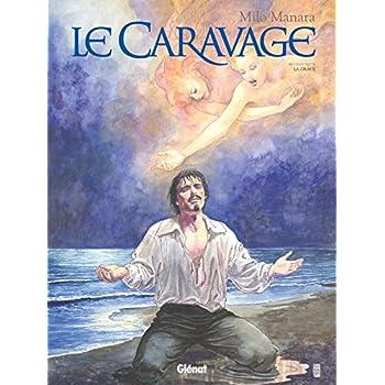 Le Caravage - Tome 02: La Grâce