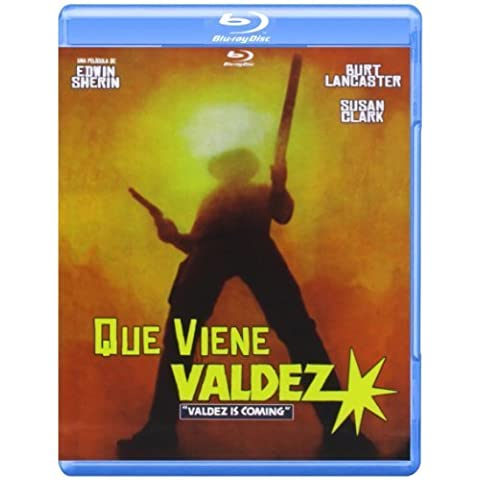 Que viene Valdez / Valdez Is Coming