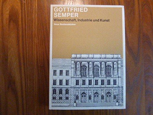 Neue Bauhausbücher: Wissenschaft, Industrie und Kunst und andere Schriften über Architektur,...