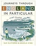 Journeys Through England in Particular: Coasting