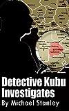 Detective Kubu Investigates (English Edition)