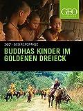 Buddhas Kinder im Goldenen Dreieck