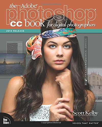 Adobe Photoshop CC Book for Digital Photographers (2014 release), The (Voices That Matter)