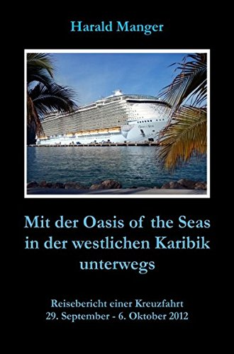 mit-der-oasis-of-the-seas-in-der-westlichen-karibik-unterwegs-reisebericht-einer-kreuzfahrt
