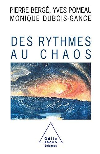 Des rythmes au chaos (Sciences) par Pierre Bergé