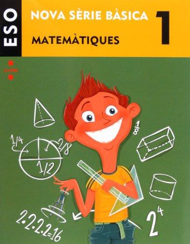 Matemàtiques 1 eso nova sèrie bàsica