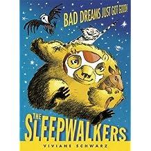 [The Sleepwalkers] (By: Viviane Schwarz) [published: April, 2013]