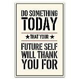 Inspirierende Poster Art Motivierendes Zitat Sprüche Schild Do Heute etwas, dass Ihre Zukunft selbst drucken, vielen Dank für die Wall Decor