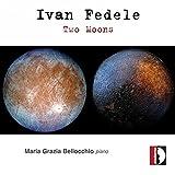 Ivan Fedele: Two Moons / Maria