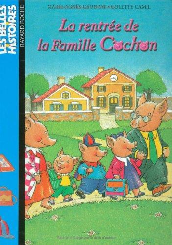La rentrée de la famille Cochon